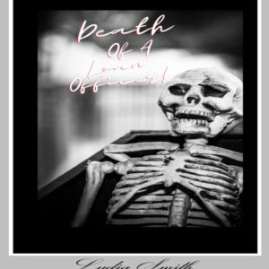 Death Of A Loan Officer by Lydia Smith MBA